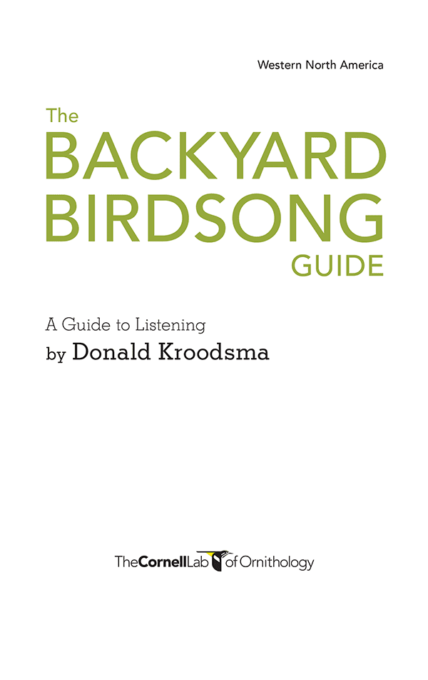 The Backyard Birdsong Guide Western Cornell Lab Pub Group Store