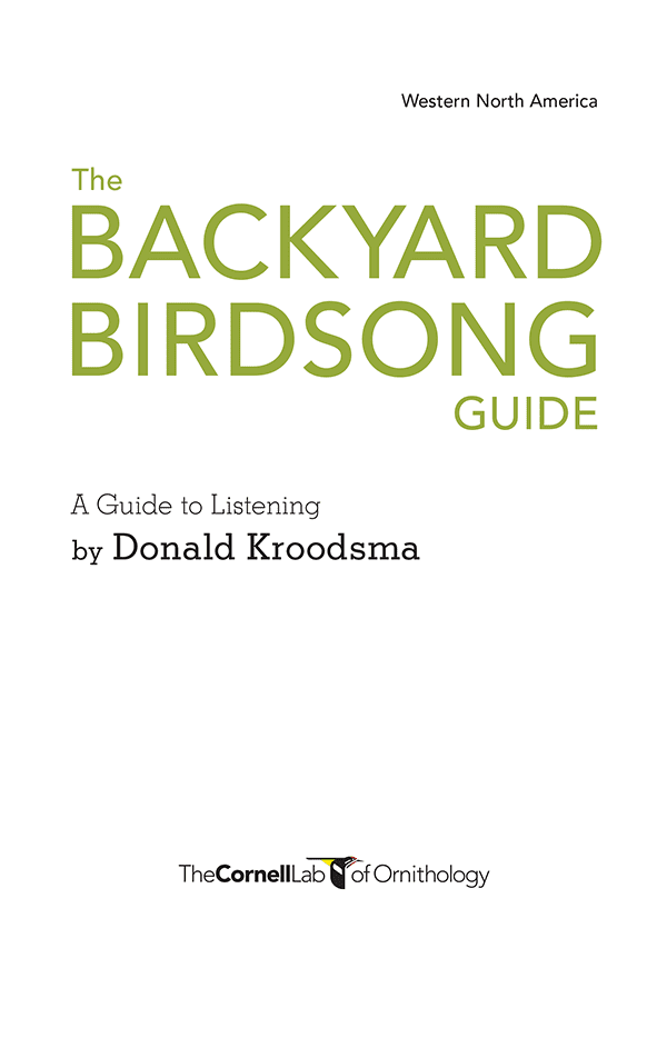 the backyard birdsong guide western cornell lab pub group store rh cornelllabpgstore com Western North America Birdsong Book